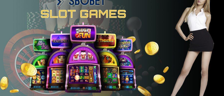 SBOBET88 Slot Games, Apa Untungnya?